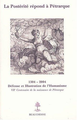 La postérité répond à Pétrarque : sept siècles de fortune pétrarquienne en France
