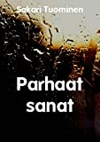 Parhaat sanat (Finnish Edition)