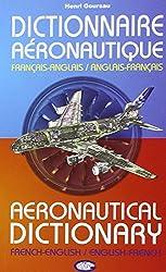 Dictionnaire Aeronautique - Français-Anglais / Anglais-Français