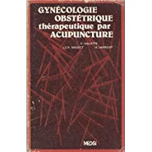 Gynécologie, obstétrique : Thérapeutique par acupuncture
