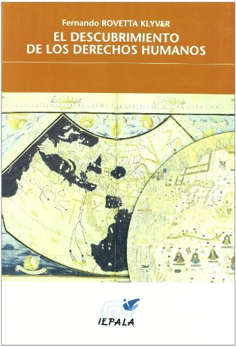 Descubrimiento de los derechos humanos, el (Problemas Internacionales) por Fernando Rovetta Klyver