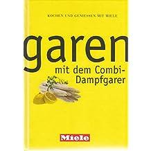 Suchergebnis auf Amazon.de für: dampfgarer kochbuch miele