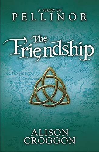 The Friendship Free eBook (Pellinor Trilogy) (English Edition ...