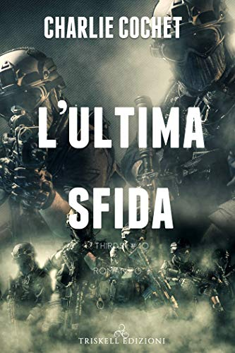 L'ultima sfida (Thirds Vol. 10) di [Cochet, Charlie]