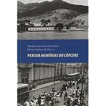 Pensar Memorias Do Carcere (Em Portuguese do Brasil)
