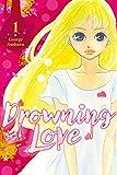 Drowning Love Vol. 1 (English Edition)