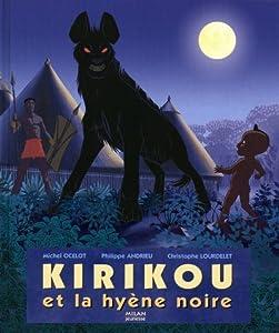 """Afficher """"Kirikou et la hyène noire"""""""