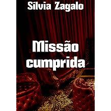 Missão cumprida (Portuguese Edition)