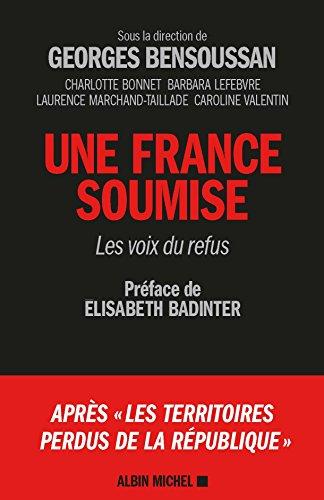 Une France soumise - Les voix du refus