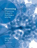 Image de Processing: A Programming Handbook for Visual Designers and Artists
