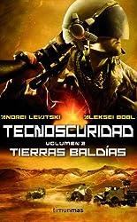Tecnoscuridad II: Tierras baldías