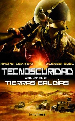 Tecnoscuridad II: Tierras baldías (Ciencia Ficción)