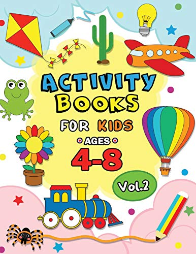 Activity books for kids ages 4-8 Vol,2: Easy and Fun Workbook for boys and Girls