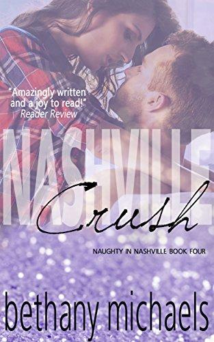 Dragonfly Album (Nashville Crush: Nashville Book 4 (Naughty in Nashville) (English Edition))