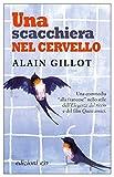 51BkMjGedrL._SL160_ Recensione di Una scacchiera nel cervello di Alain Gillot Recensioni libri