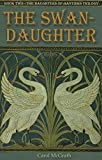 The Swan-Daughter (Daughters of Hastings 2) (The Daughters of Hastings Trilogy)