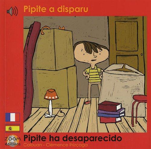Pipite a disparu: Edition billingue français-espagnol