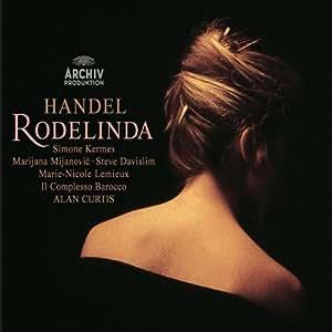 Haendel - Rodelinda / Kermes · Mijanovic · Prina · Lemieux · Davislim · Priante · Il Complesso Barocco · Curtis