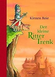 Der kleine Ritter Trenk by Kirsten Boie (2006-08-06)