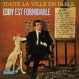 Toute la ville en parle... Eddy