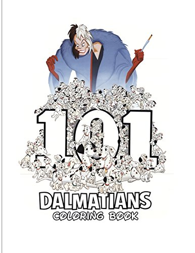 101 Dalmatians Coloring Book: Coloring Book for Kids and Adults, Activity Book, Great Starter Book for Children (Coloring Book for Adults Relaxation and for Kids Ages 4-12)