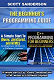 JAVASCRIPT: The Beginner's Programming Guide: 2 Book Bundle (Programming, Computer Programming, Programming Pearls, Computer Science) (C Programming, Swift ... Programming, jQuery 1) (English Edition)