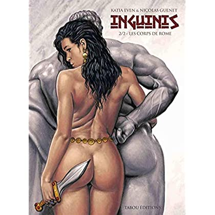 Inguinis, Tome 2 : Les corps de Rome