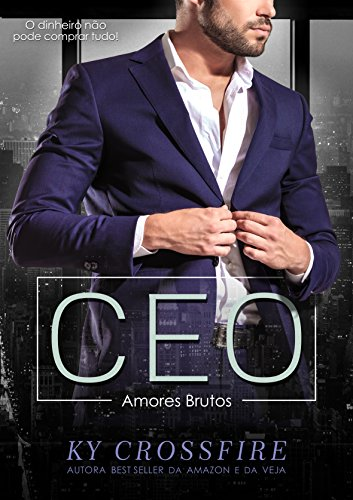 CEO Amores Brutos (Portuguese Edition) eBook: Ky Crossfire
