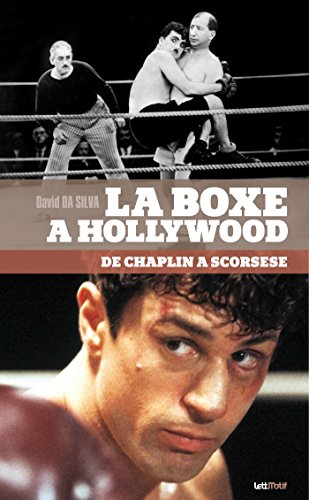La Boxe  Hollywood, de Chaplin  Scorsese