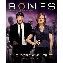 Bones: The Forensic Files by Paul Ruditis (2009-10-27)
