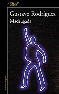 Madrugada par Gustavo Rodríguez