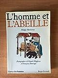 Homme et l'abeille (L') | Marchenay, Philippe (1950-....). Auteur