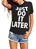 ROMWE Damen Top mit Spruch Buchstaben ''just do it later'' Sommer T Shirt Schwarz M