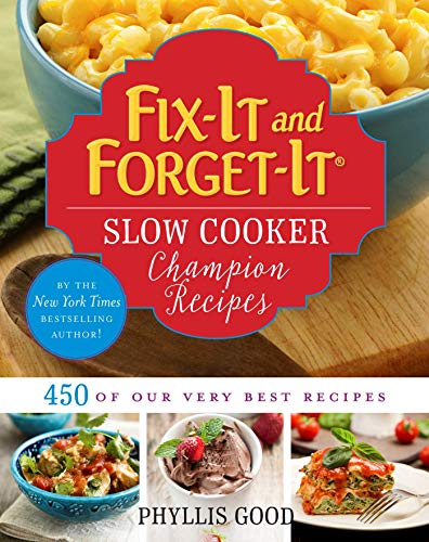 Fix-It and Forget-It Slow Cooker Champion Recipes: