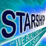 Starship - We Built This City