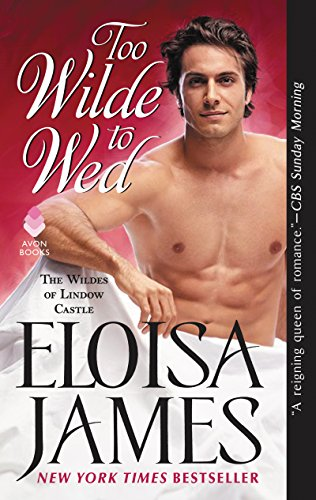 Too Wilde to Wed: The Wildes of Lindow Castle (English Edition)
