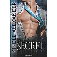 Secret by Kindle Alexander (2015-06-06)