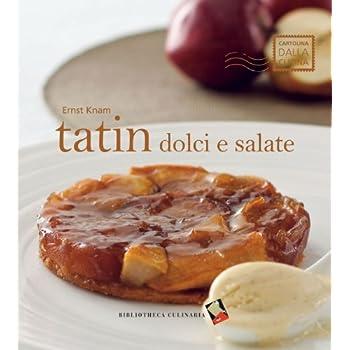 Tatin Dolci E Salate