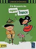 A la découverte des régions de France