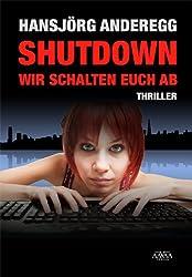 Shutdown - Wir schalten euch ab
