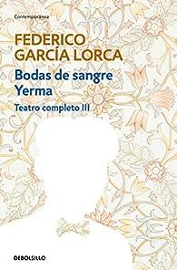 Bodas de sangre | Yerma par Federico García Lorca