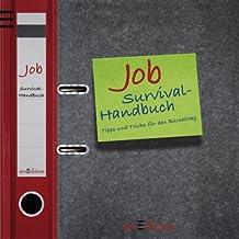 Job-Survival-Handbuch: Tipps und Tricks für den Büroalltag