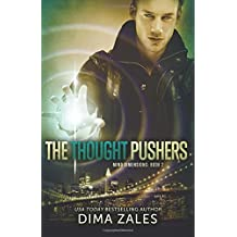 The Thought Pushers (Mind Dimensions Book 2) (Volume 2) by Zales, Dima, Zaires, Anna (2014) Paperback
