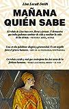 Mañana Quién Sabe (Noema)