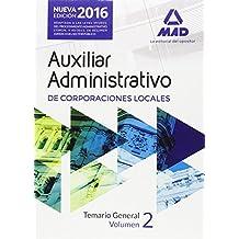 Auxiliares Administrativos de Corporaciones Locales. Temario General Vol II: 2