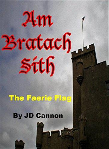 Am Bratach Sith: The Faery Flag (Glamour Chronicles Book 1) (English Edition) por J.D. Cannon