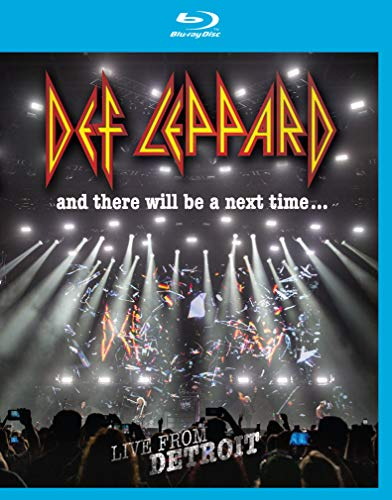 Def Leppard - And There Will Be a Next Time... Live from Detroit [Blu-ray]