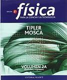 F¡sica para la ciencia y la tecnolog¡a. Electricidad y magnetismo. Volumen 2A
