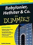 Babylonier, Hethiter & Co. für Dummies - Dahlia Shehata
