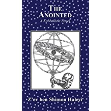 The Anointed: A story of spiritual courage against the Inquisition (English Edition)